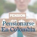 Pensionarse en Colombia